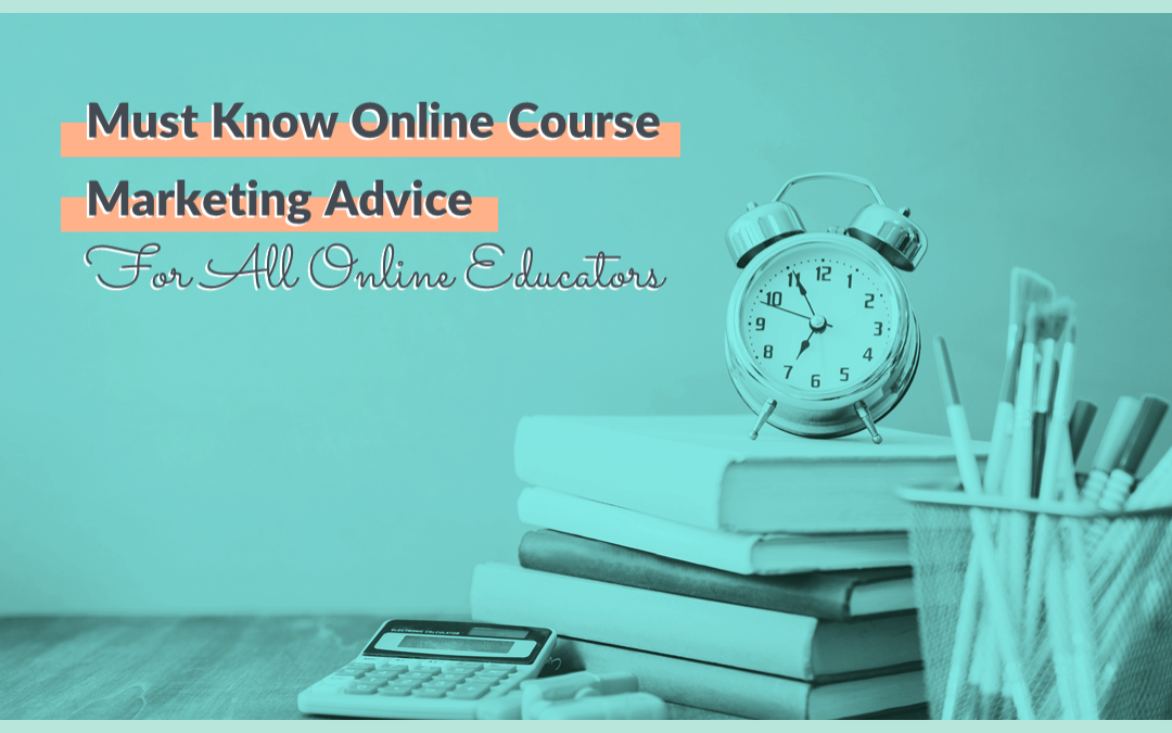 Online Course Marketing Tips That Go Beyond Email and Facebook