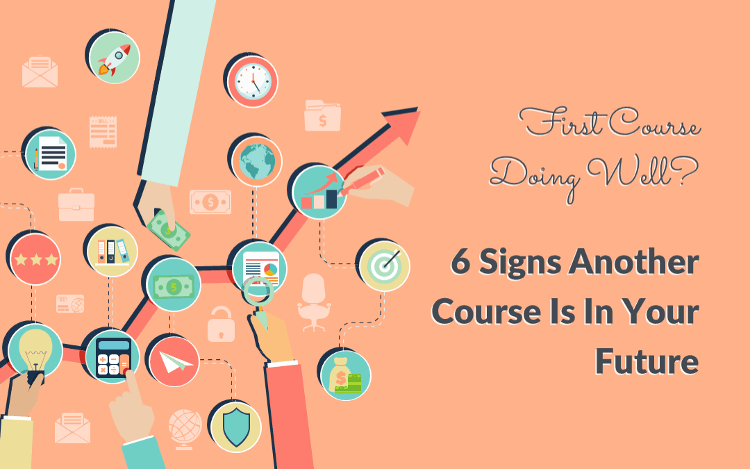 6 Signs You're Ready To Create Course Number 2